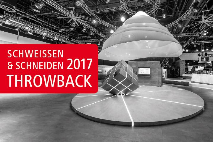 Schweissen & Schneiden 2017 - Throwback