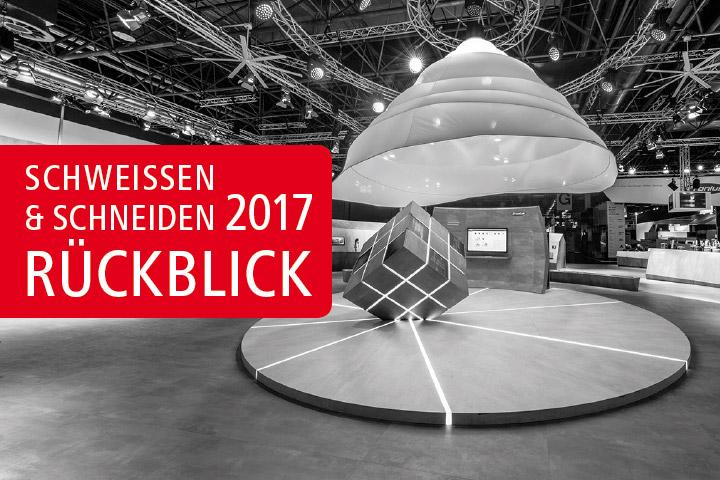 Schweissen & Schneiden 2017 - Rückblick